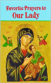 Favorite Prayers to Our Lady - Anthony M. Buono