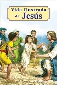 Vida Illustrada de Jesus - Lorenzo G. Lovasik