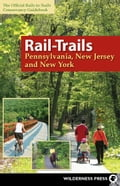 Rail-Trails Pennsylvania, New Jersey, and New York - Rails-to-Trails Conservancy