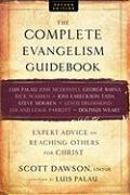 The Complete Evangelism Guidebook: Expert Advice on Reaching Others for Christ