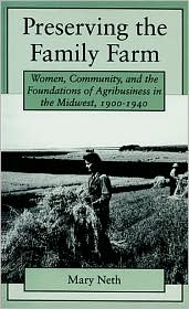 Preserving The Family Farm - Mary C. Neth