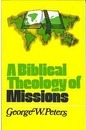 A Biblical Theology of Missions - George W. Peters