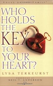 Who Holds the Key to Your Heart - TerKeurst, Lysa / Anderson, Neil