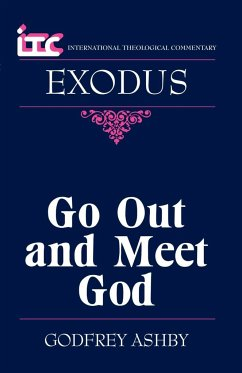 Itc - Exodus: Go Out and Meet God - Ashby, Godfrey W. Seitz, Christopher R. Ashby, G. W.