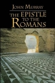 The Epistle to the Romans - John Murray