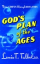 God's Plan of the Ages - Louis T. Talbot