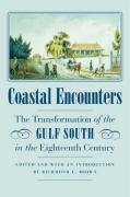 Coastal Encounters: The Transformation of the Gulf South in the Eighteenth Century