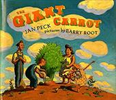 The Giant Carrot - Peck, Jan / Root, Barry
