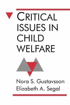 Critical Issues in Child Welfare - Gustavsson, Nora S. Segal, Elizabeth A.