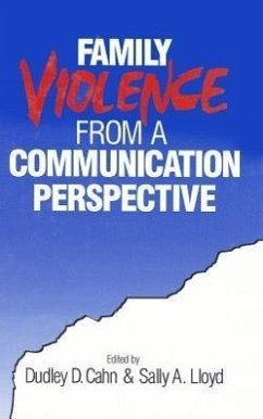 Family Violence from a Communication Perspective - Cahn, Dudley D. / Lloyd, Sally A. (eds.)