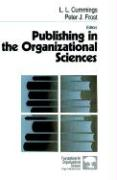 Publishing in the Organizational Sciences