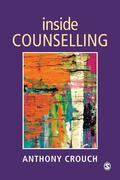Crouch, Anthony: Inside Counselling