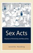 Harding, Jennifer;Harding, Jenny: Sex Acts
