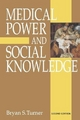 Medical Power and Social Knowledge - Professor Bryan S. Turner