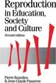 Reproduction in Education, Society and Culture - Pierre Bourdieu