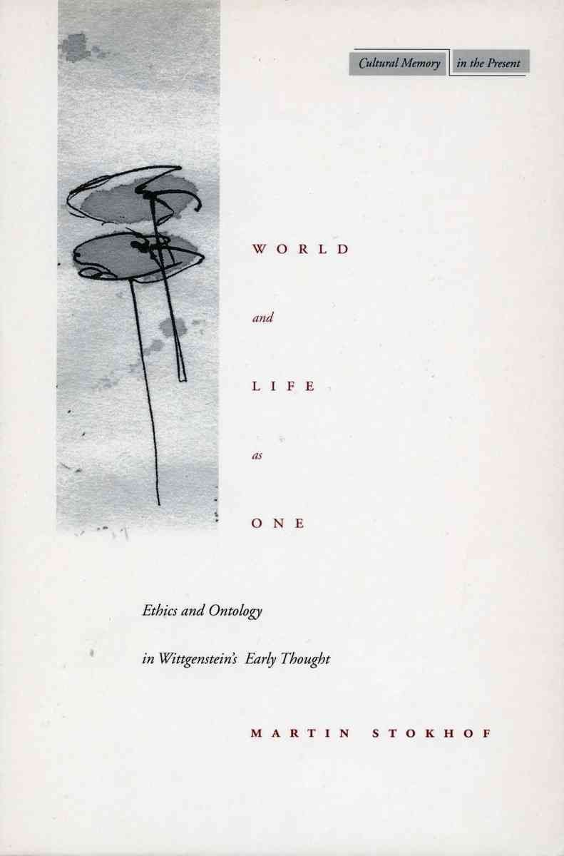 World and Life as One - Martin Stokhof
