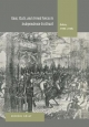 Race, State, and Armed Forces in Independence-Era Brazil - Hendrik Kraay