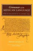 Grammar of the Mexican Language with an Explanation of Its Adverbs: (1645)
