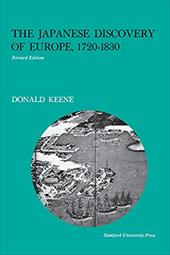 The Japanese Discovery of Europe, 1720-1830 - Keene, Donald