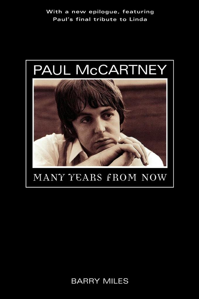 Paul McCartney: Many Years from Now als Taschenbuch von Barry Miles - OWLET PAPERBACKS