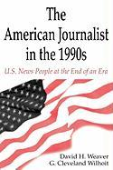 The American Journalist 1990's CL