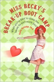 Miss Becky's Breakup Boot Camp - Becky Rutledge