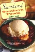 Smothered Southern Foods - Wilbert Jones