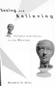 Seeing And Believing - Margaret Ruth Miles