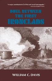 Duel Between the First Ironclads - Davis, William C.