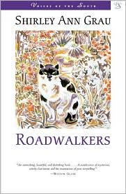 Roadwalkers - Shirley Ann Grau