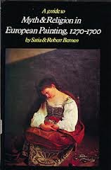 Myth and Religion in European Painting, 1270-1700 : The Stories As the Artists Knew Them, A Guide