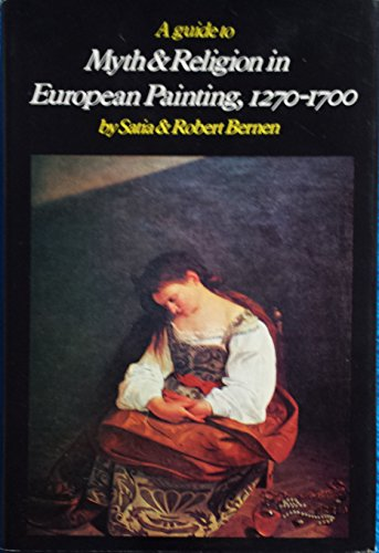 Guide to Myth and Religion in European Painting 1270-1700;The Stories As the Artists Knew Them