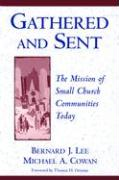Gathered and Sent: The Mission of Small Church Communities Today