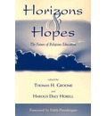 Horizons and Hopes - Thomas H. Groome