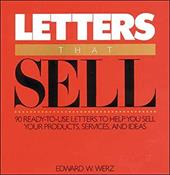Letters That Sell - Werz, Edward W.
