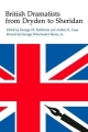 British Dramatists from Dryden to Sheridan - Arthur Ellicott Case; George Winchester Stone