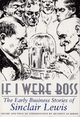 If I Were Boss - Sinclair Lewis; Anthony Di Renzo