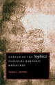 Rereading the Sophists