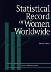 Statistical Record of Women Worldwide 2 - Schmittroth, Linda