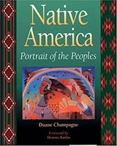 Native America: Portrait of the Peoples - Champagne, Duane / Harjo, Suzan Shown / Banks, Dennis