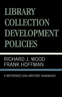Library Collection Development Policies - Frank Hoffmann
