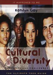 Cultural Diversity: Conflicts and Challenges - Gay, Kathlyn