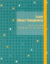 Learn Library Management - Pymm, Bob / Hickey, Damon D.