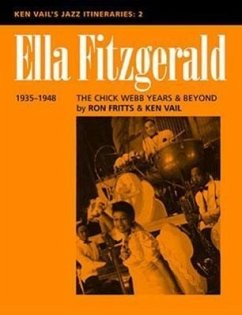 Ella Fitzgerald: The Chick Webb Years and Beyond 1935-1948: Ken Vail's Jazz Itineraries 2 - Fritts, Ron Vail, Ken