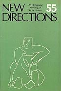 New Directions 55: An International Anthology of Poetry & Prose