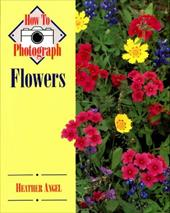 How to Photograph Flowers - Angel, Heather