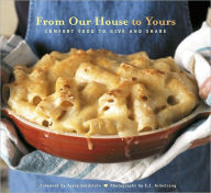 From Our House to Yours: Comfort Food to Give and Share - Joyce Goldstein