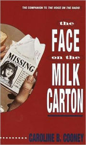 The Face on the Milk Carton (Janie Johnson Series #1) - Caroline B. Cooney