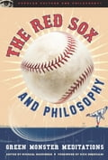 The Red Sox and Philosophy - Michael Macomber