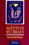 Agents In My Brain - Bill Hannon